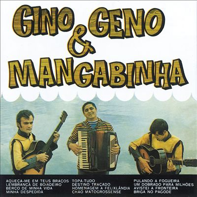 Gino & Geno & Mangabinha