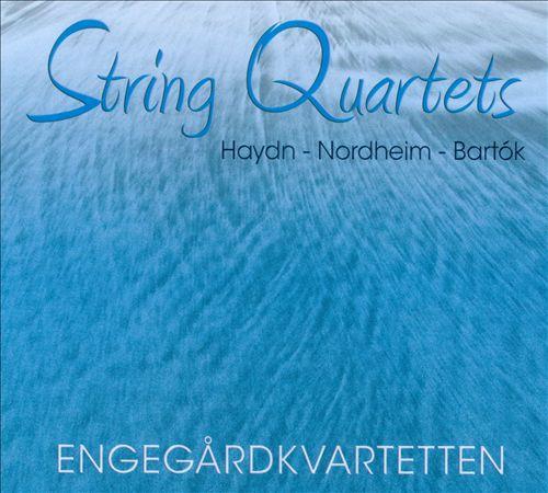 Haydn, Nordheim, Bartók: String Quartets