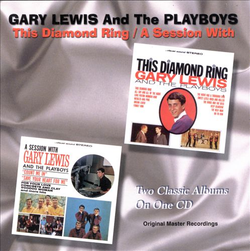 This Diamond Ring/A Session with Gary Lewis & the Playboys [Taragon]