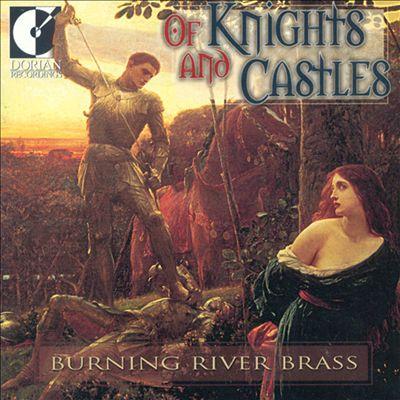 Of Knights & Castles