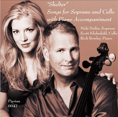 Shelter: Songs for Soprano and Cello with Piano Accompaniment