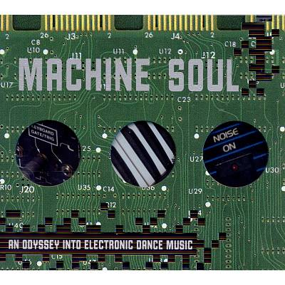 Machine Soul: An Odyssey Into Electronic Dance Music