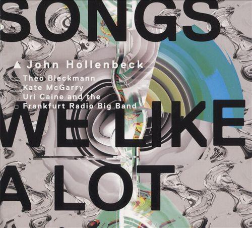 Songs We Like a Lot