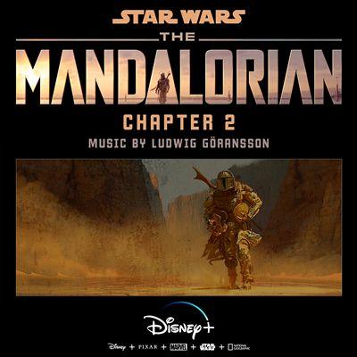The Mandalorian: Chapter 2 [Original Score]