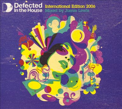 Defected in the House: International Edition 2006