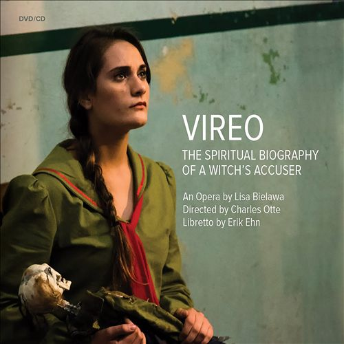 Vireo: The Spiritual Biography of a Witch's Accuser