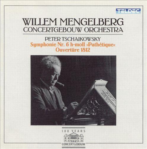 Tchaikovsky: Symphony No. 6; 1812 Overture