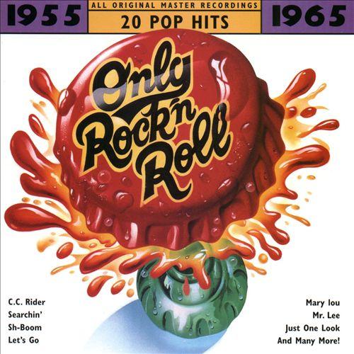 Only Rock 'N Roll 1955-1965: 20 Pop Hits