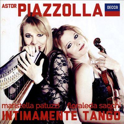 Astor Piazzolla: Intimamente Tango