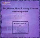 Madras Music Academy Concerts: Madrasil Margazhi 2006, Vol. 1