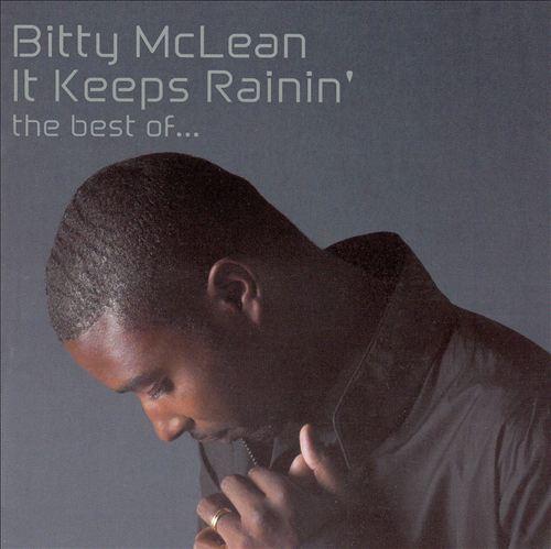 It Keeps Rainin': The Best of Bitty McLean [Trojan]