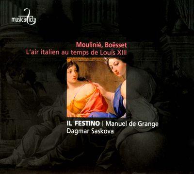 Moulinié, Boësset: L'Air italien au temps de Louis XIII