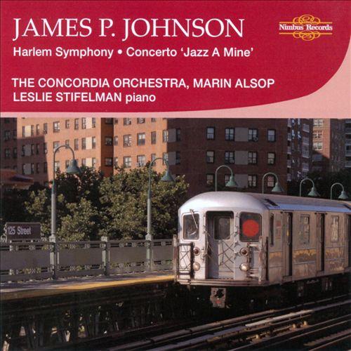 James P. Johnson: Harlem Symphony; Concerto
