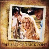 The Best of Trick Pony