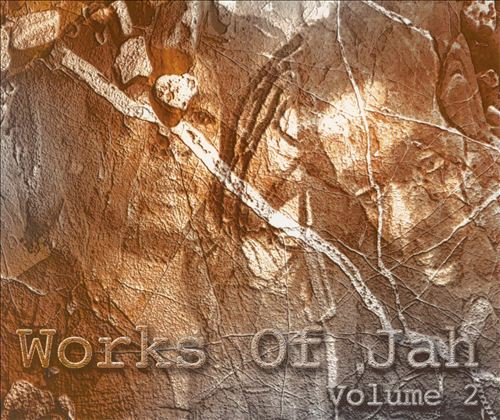 Works of Jah, Vol. 2