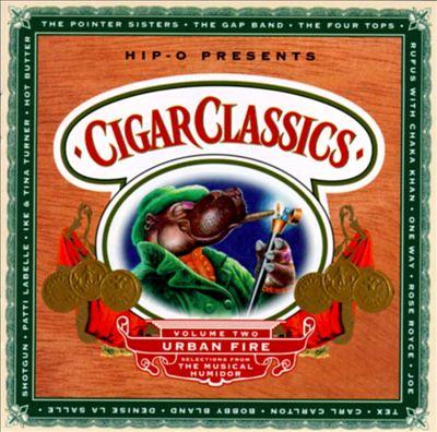 Cigar Classics, Vol. 2: Urban Fire