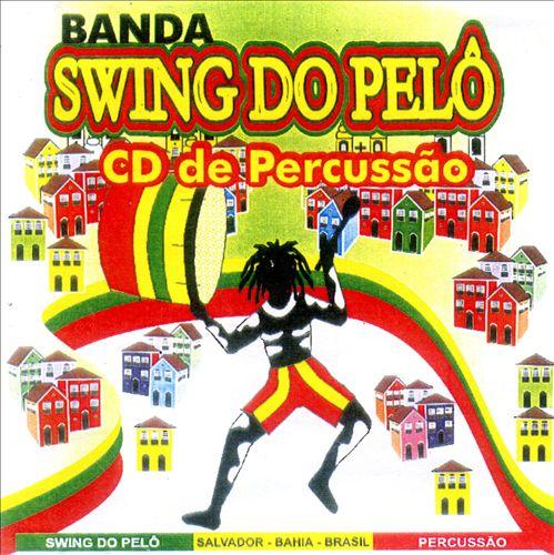 Swing Do Pelô: Percussão