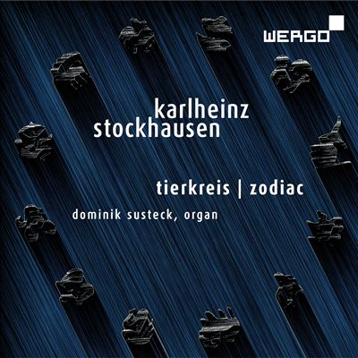 Karlheinz Stockhausen: Tierkreis; Zodiac