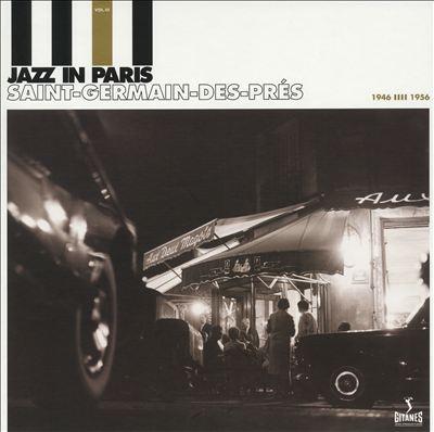 Jazz in Paris: Saint-Germain-Des-Prés, Vol. 3 1946-1956