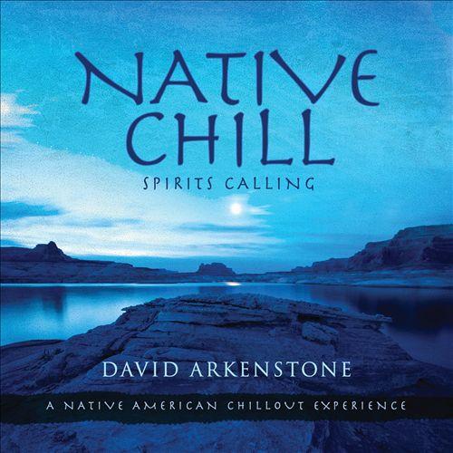 Native Chill: Spirits Calling
