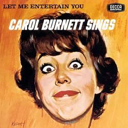 Let Me Entertain You: Carol Burnett Sings