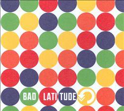 Bad Latitude