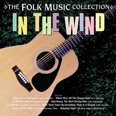 In the Wind: The Folk Music Collection