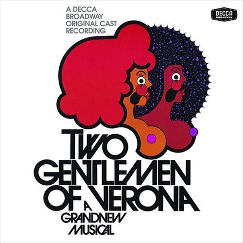 Two Gentlemen of Verona [Original Broadway Cast Recording]