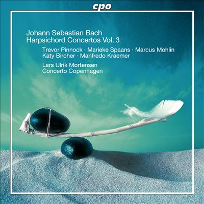 Johann Sebastian Bach: Harpsichord Concertos, Vol. 3