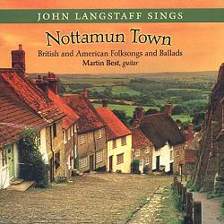 Nottamun Town: British and American Folksongs and Ballads