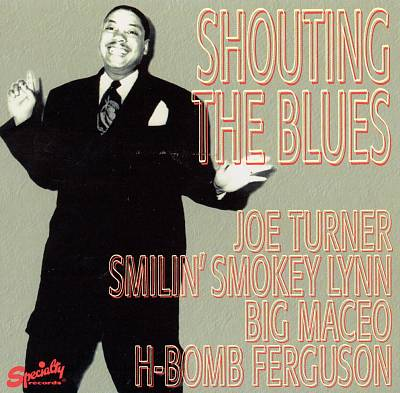 Shouting the Blues