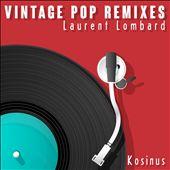 Vintage Pop Remixes