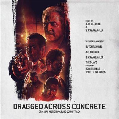 Dragged Across Concrete [Original Motion Picture Soundtrack]