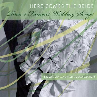 Here Comes the Bride [Turn Up The Music]