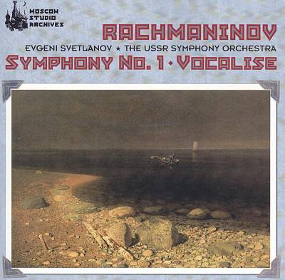 Rachmaninov: Symphony No. 1; Vocalise