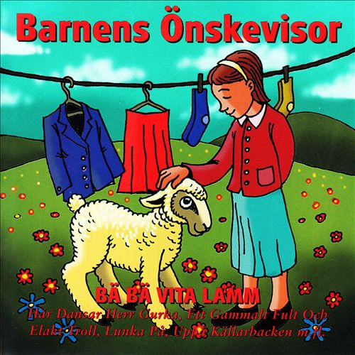 Barnens önskevisor - Bä, bä vita lamm