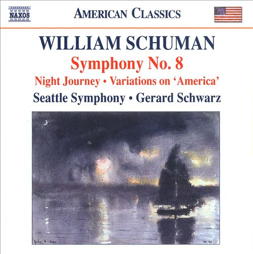 William Schuman: Symphony No. 8; Night Journey; Variations on 'America'