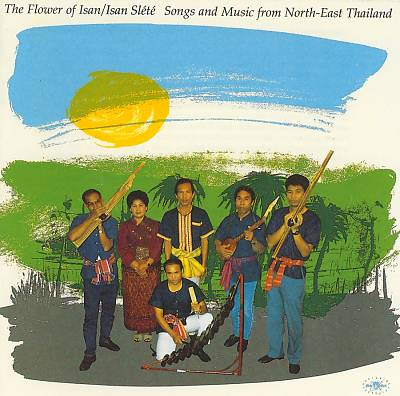 Songs & Music From North-East Thailand
