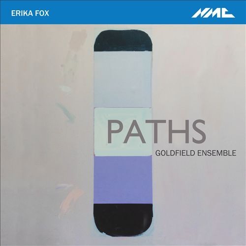 Erika Fox: Paths
