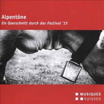 Alpentone: Festival, 2015