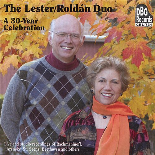 The Lester-Roldan Duo: A 30-Year Celebration