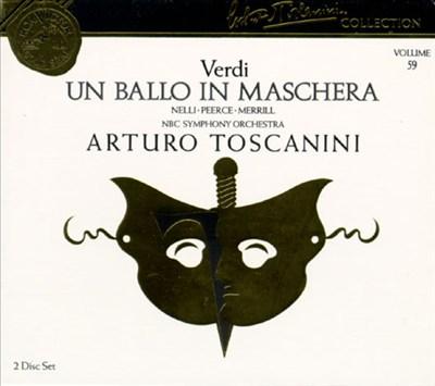 Arturo Toscanini Collection, Vol. 59: Giuseppe Verdi - Un Ballo In Maschera