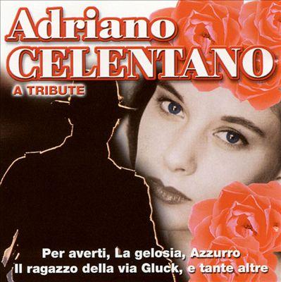 Adriano Celentano: A Tribute