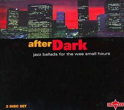 After Dark: Jazz Ballads