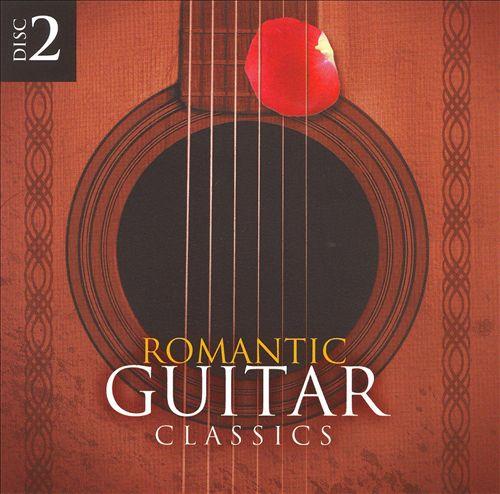 Romantic Guitar Classics, Disc 2