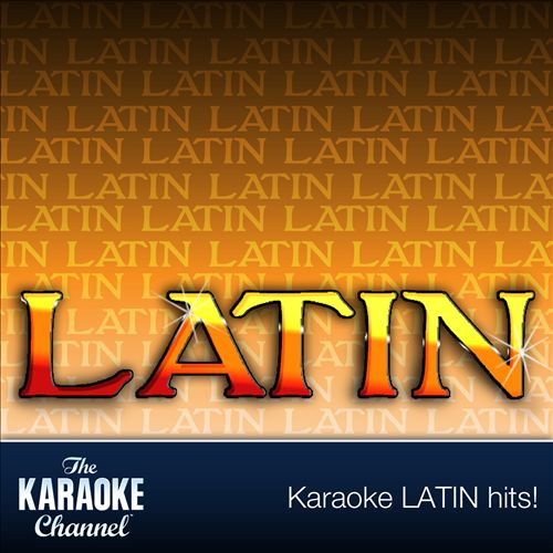 Sound Choice Karaoke: Latin, Vol. 4