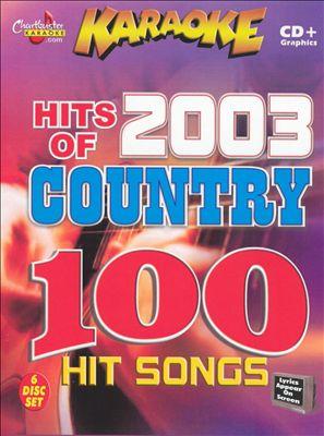 Chartbuster Karaoke: Hits of 2003 Country