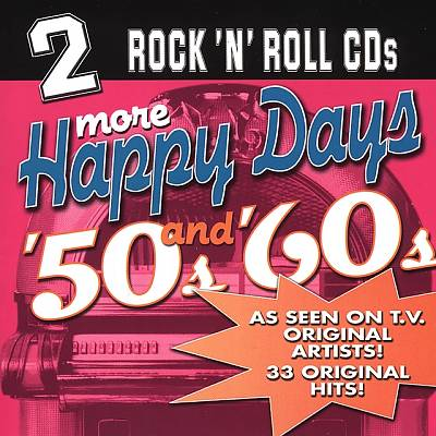 More Happy Days '50s and '60s
