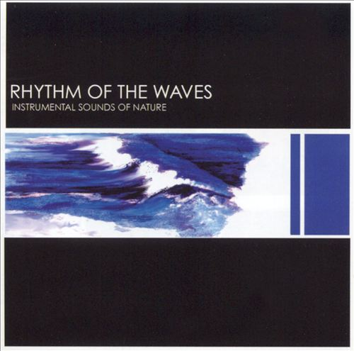 Sounds of Nature: Rhythm of the Waves