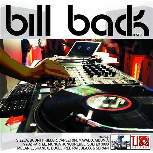 Bill Back Riddim